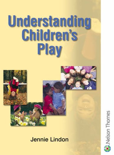 Understanding Children's Play by Jennie Lindon