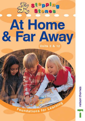 Stepping Stones: Foundations for Learning: At Home and Far Away: Teachers Book by Neil Griffiths