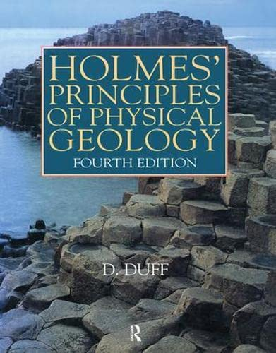 Holmes' Principles of Physical Geology By Arthur Holmes