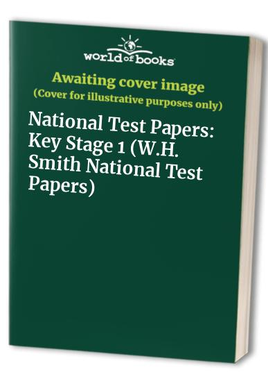 National Test Papers: Key Stage 1 (W.H. Smith National Test Papers) By Hilary Frost