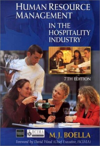 Human Resource Management in the Hospitality Industry By M. J. Boella