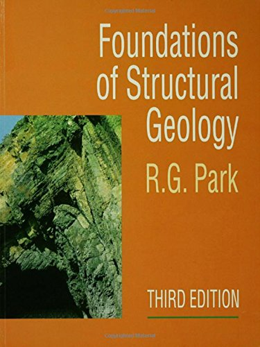 Foundation of Structural Geology By Professor R. G. Park