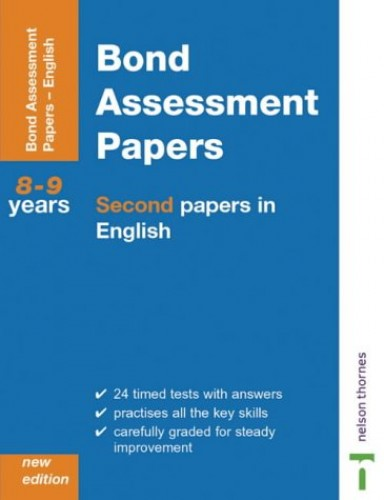 Bond Assessment Papers: Second Papers In English Years 8-9: Pupils Book by J. M. Bond
