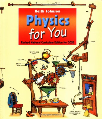 Physics for You - National Curriculum Edition for GCSE by Lawrie Ryan