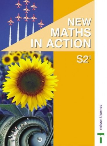 New Maths in Action S2/1 Pupil's Book By Edward C K Mullan
