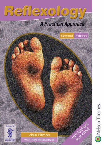 Reflexology: A Practical Approach by Vicki Pitman