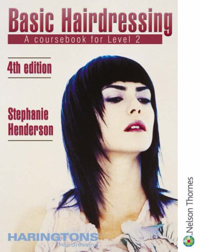 Level 2 (NVQ/SVQ) Diploma in Hairdressing: Coursebook for Level 2 (Basic Hairdressing) By Stephanie Henderson