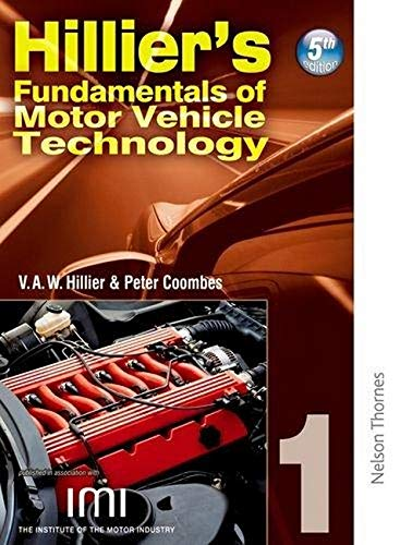 Hilliers Fundamentals of Motor Vehicle Technology 5th Edition Book 1: Bk. 1 By V. A. W. Hillier