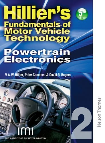 Hilliers Fundamentals of Motor Vehicle Technology 5th Edition Book 2 Powertrain Electronics: Powertrain Electronics Bk. 2 By V. A. W. Hillier