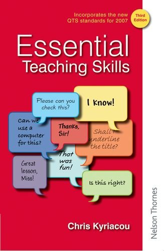 Essential Teaching Skills Third Edition By Chris Kyriacou