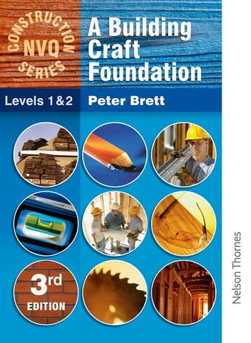 Building Crafts Foundation Level 1&2 by Peter Brett