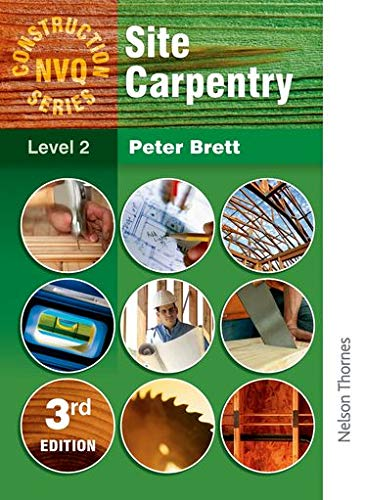 Construction NVQ Series Level 2 Site Carpentry By Peter Brett
