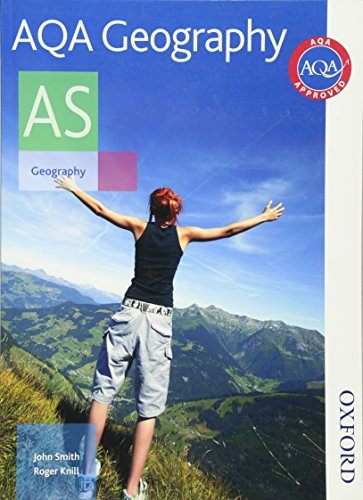AQA Geography AS: Student's Book by John Smith