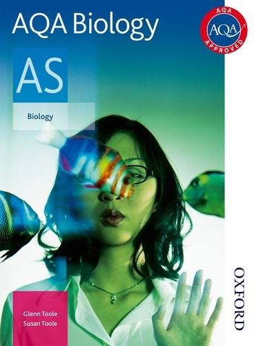 AQA Biology AS Student Book: Student's Book By Glenn Toole