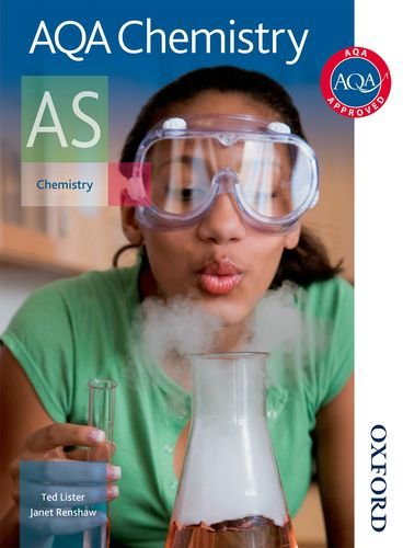 AQA Chemistry AS Student Book: Student's Book By Ted Lister