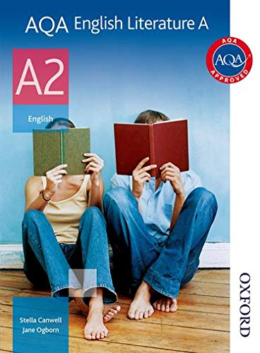 AQA English Literature A A2: Student's Book (Aqa English Literature for A2) By Stella Canwell