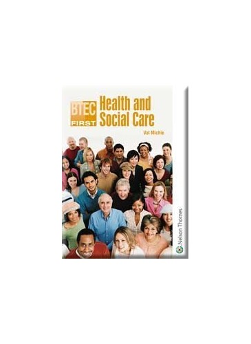 BTEC First Health and Social Care By Val Michie
