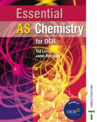 Essential AS Chemistry for OCR Student Book by Ted Lister