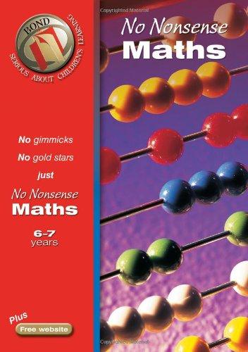 Bond No-Nonsense Maths 6-7 Years By Sarah Lindsay