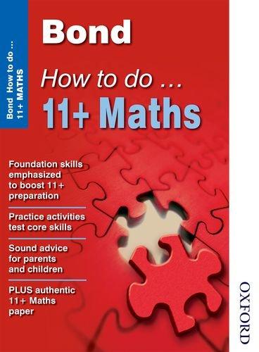 Bond How to Do 11+ Maths By Elisabeth Heesom