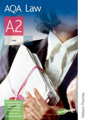 AQA A2 Law Student's Book By Guy Blundell