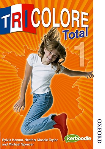 Tricolore Total 1 By Sylvia Honnor