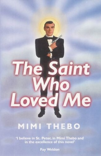 The Saint Who Loved Me By Mimi Thebo