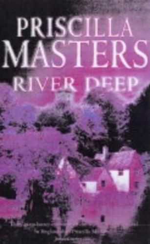River Deep By Priscilla Masters