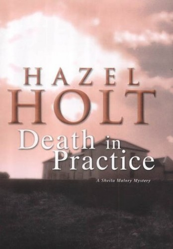 Death in Practice By Hazel Holt