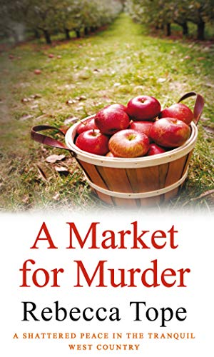 A Market for Murder by Rebecca Tope