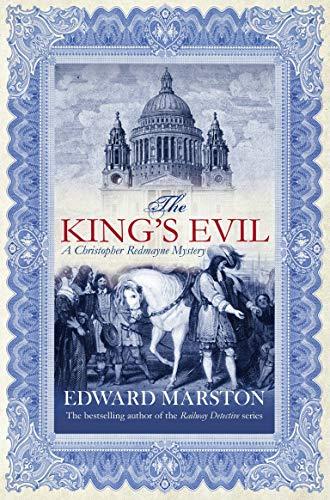 The King's Evil (Christopher Redmayne) By Edward Marston