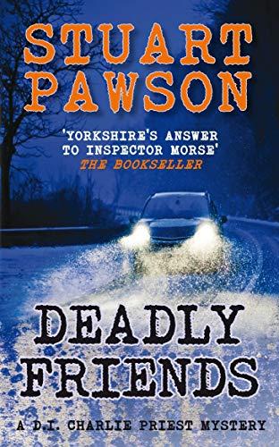 Deadly Friends By Stuart Pawson