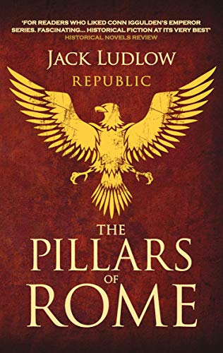 The Pillars of Rome by Jack Ludlow