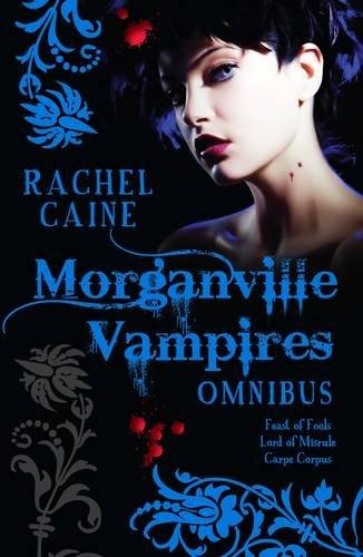 The Morganville Vampires Omnibus Vol. 2 By Rachel Caine (Author)