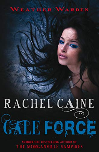 Gale Force by Rachel Caine