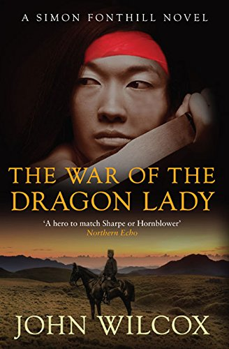 The War Of The Dragon Lady By John Wilcox