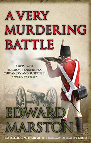 A Very Murdering Battle by Edward Marston