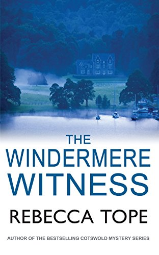 The Windermere Witness by Rebecca Tope