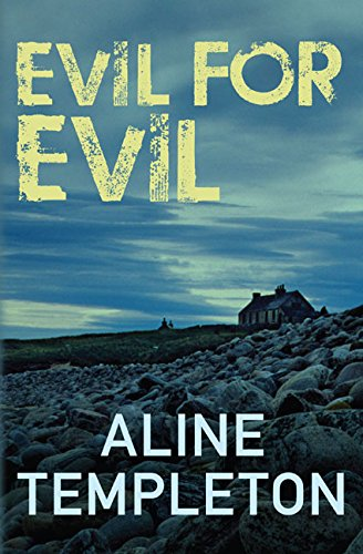 Evil For Evil By Aline Templeton