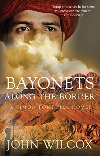 Bayonets Along the Border By John Wilcox