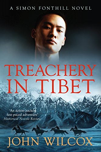 Treachery in Tibet By John Wilcox