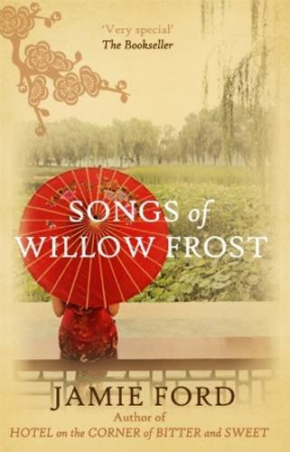 Songs of Willow Frost By Jamie Ford (Author)