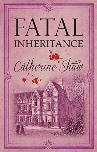 Fatal Inheritance By Catherine Shaw