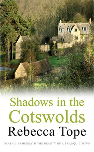 Shadows in the Cotswolds by Rebecca Tope