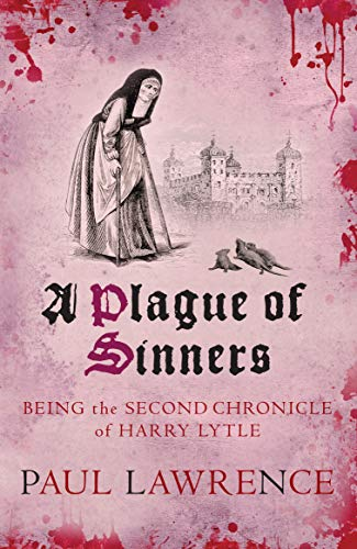 A Plague of Sinners (Harry Lytle Chronicles) By Paul Lawrence