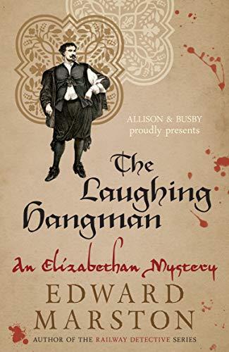 The Laughing Hangman By Edward Marston