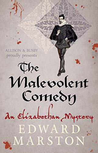 The Malevolent Comedy By Edward Marston