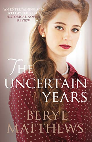 The Uncertain Years By Beryl Matthews