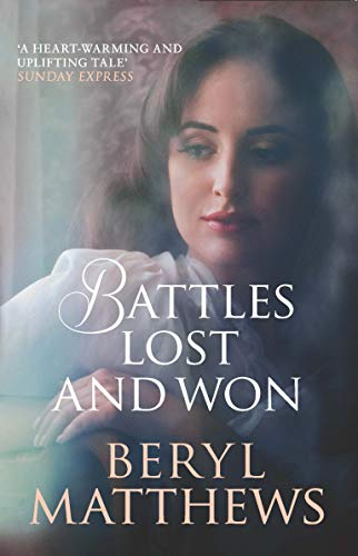 Battles Lost and Won By Beryl Matthews