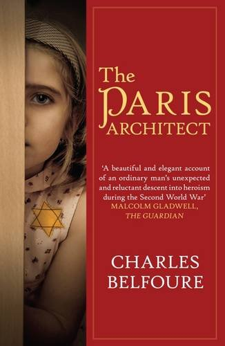 Paris Architect, The By Charles Belfoure